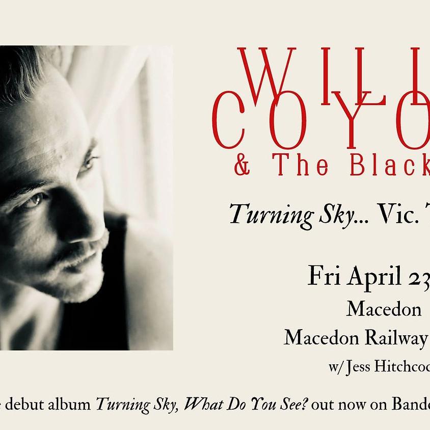 "Willie Coyote @ Macedon Railway Hotel // ""Turning Sky..."" Album Tour (full band show!)"