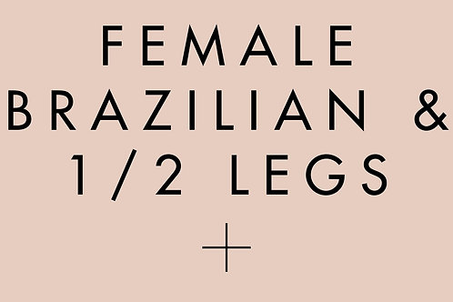 Female Brazilian & 1/2 Legs Laser Treatment