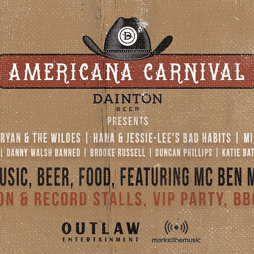 Dainton Beer Presents - The Americana Carnival