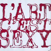 L'Art c'est sexy