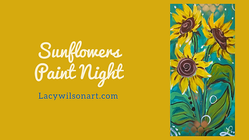 Sunflowers Paint Night at the Lacy Wilson Art Studio 3/11 @6pm