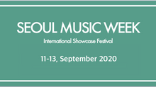 Seoul Music Week 2020 Postponed!