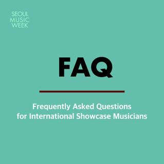 FAQ for international showcase musicians.