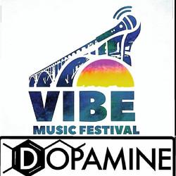 DJ DOPAMINE VIBE MUSICFESTIVAL