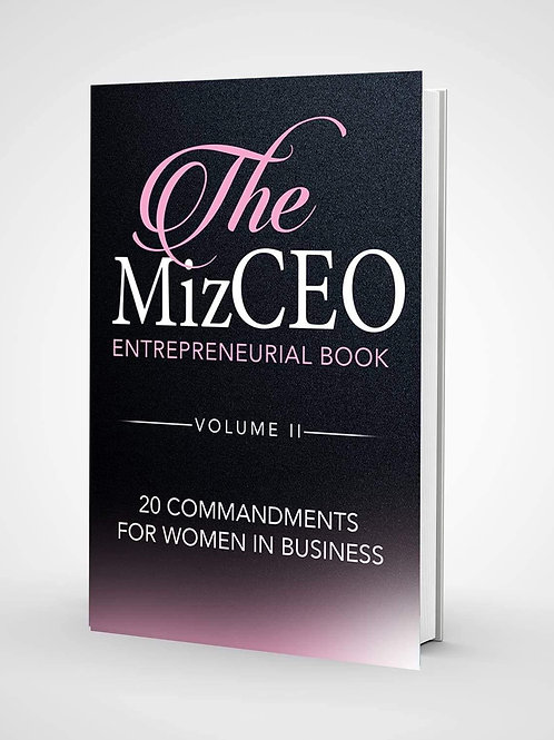 The MizCEO Entrepreneurial Book 20 Commandments for Women in Business