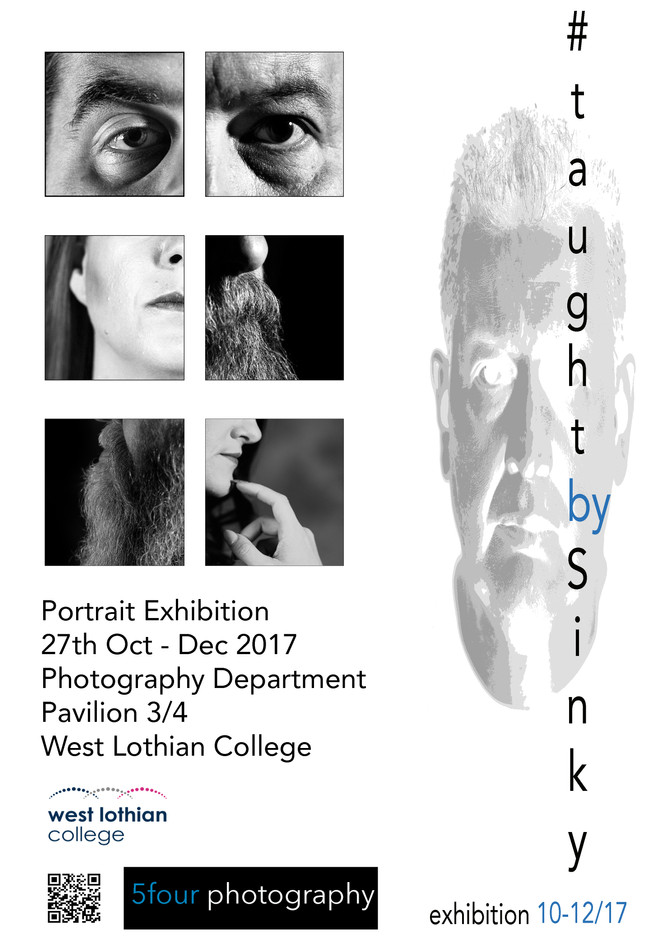 #Taught by Sinky Exhibition @ West Lothian College Oct 27th-Dec