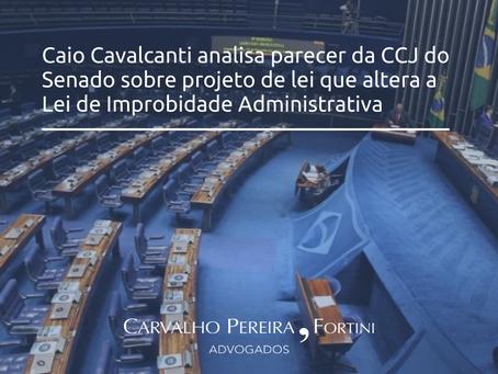 Artigo: CCJ do Senado profere parecer sobre PL que altera Lei de Improbidade Administrativa
