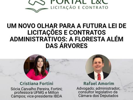 Artigo. Um novo olhar para a futura Lei de Licitações e Contratos Administrativos