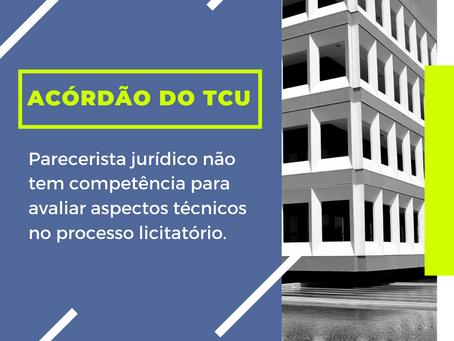 Comentário sobre acórdão do TCU referente à pareceres jurídicos em processos licitatórios