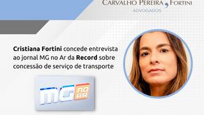 Cristiana Fortini concede entrevista à Record sobre concessão de transporte público