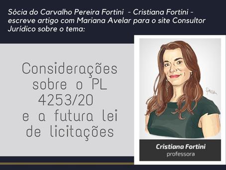 Cristiana Fortini escreve artigo sobre Considerações sobre o PL 4253/20 e a futura lei de licitações