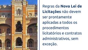 Decisão judicial dispõe sobre aplicabilidade da nova lei de licitações