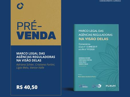"""""""Marco Legal das Agências Reguladoras na Visão Delas"""" já está disponível para pré-venda"""