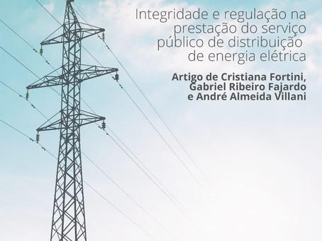 """Artigo """"Integridade e regulação na prestação do serviço público de distribuição de energia"""""""