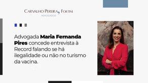 Advogada Maria Fernanda Pires concede entrevista à Record