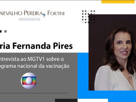 Entrevista. Maria Fernanda Pires fala sobre o cronograma nacional da vacinação