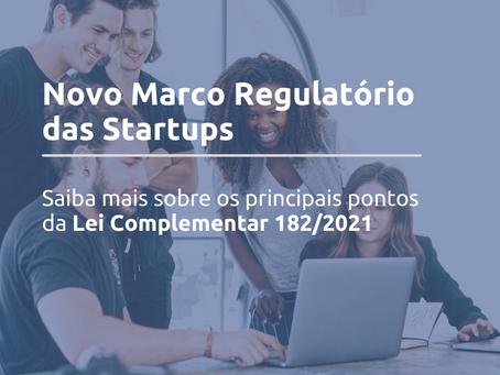 A Lei Complementar 182/2021 – marco regulatório das startups – e suas inovações