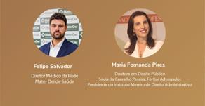 Sócia do Carvalho Pereira, Fortini participa de live da Rede MaterDei