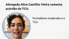 Comentário sobre acórdão do TCU que aborda o tema formalismo moderado