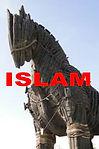 Islam Trogan Horse