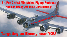 Flying Fortress Fit For Christ Ministries