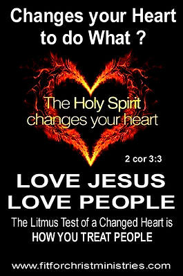 Holy Spirit Changes Your Heart to do WHAT ?