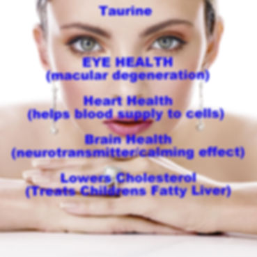 Taurine Lower Cholestrol EYE & BRAIN HEALTH