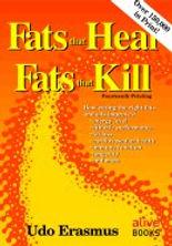 Fats that Heal Fats that Kill