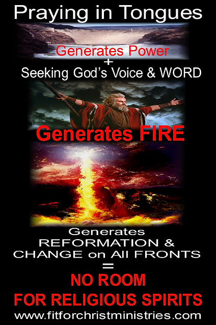 PRAYING IN TONGUES GENERATES FIRE