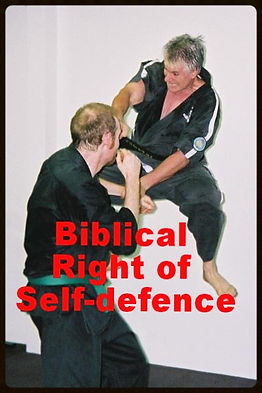 Biblical right of SELF DEFENSE