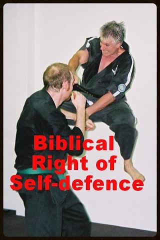 Biblical right of SELF DEFENSE