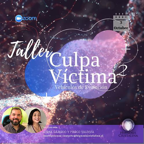 Taller Culpa / Víctima - 2da Versión