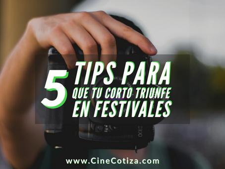 5 Tips para que tu cortometraje triunfe en festivales.