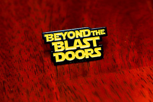 Beyond The Blast Doors Collector Pin