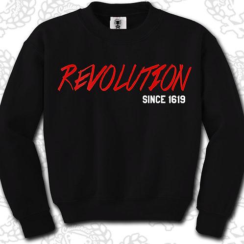 """Revolution"" Sweatshirt"