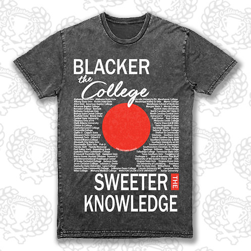 "Blacker the College Sweeter the Knowledge IV"" t-shirt"