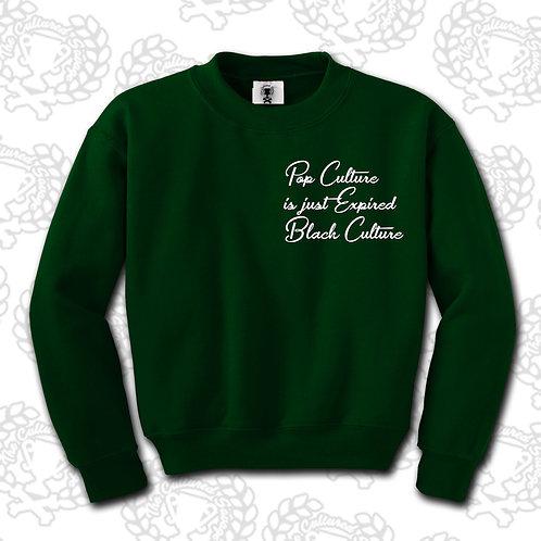 """""""Pop Culture""""Sweatshirt"""