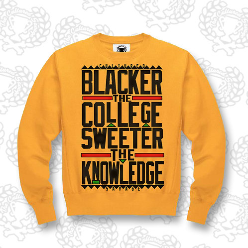 """Blacker the College"" Sweatshirt"