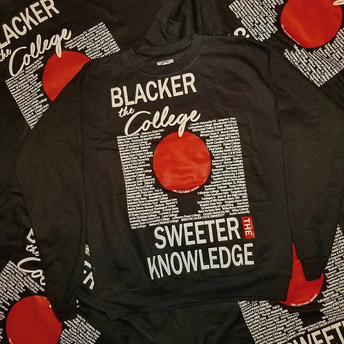 """Blacker the College IV"" Sweatshirt"