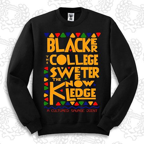 Blacker the College III Sweatshirt