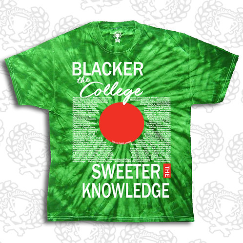 """Blacker the College Sweeter the Knowledge IV"" t-shirt Tie-Dye"