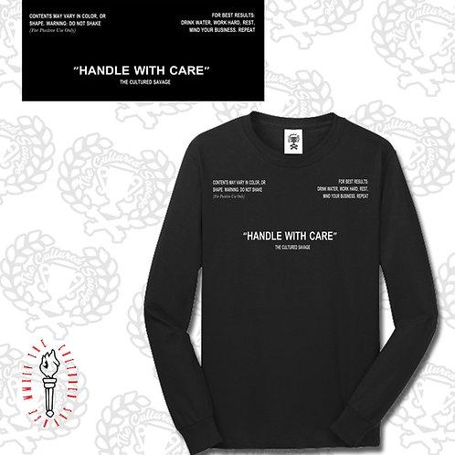 """""""Handle with Care"""" sweatshirt"""
