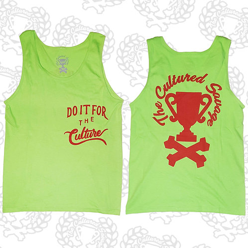 """""""Do it for the CULTURE"""" Tank"""