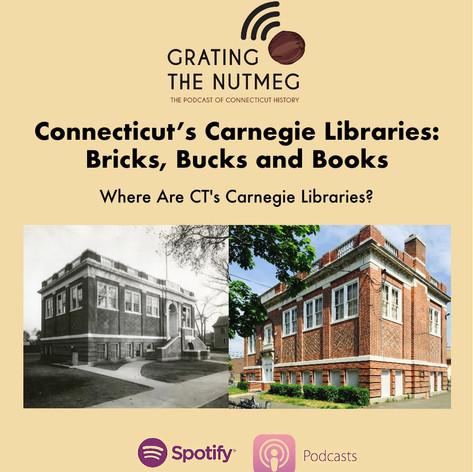 Connecticut's Carnegie Libraries: Bricks, Bucks and Books