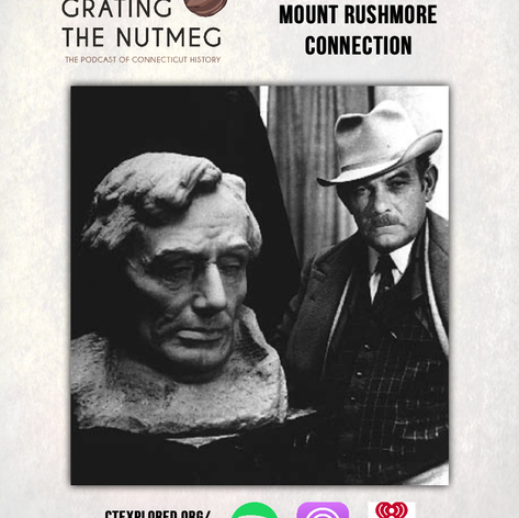 Connecticut's Mount Rushmore Connection