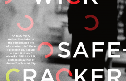 Safecracker by Ryan Wick. A firecracker debut novel.