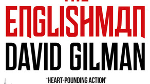 The Englishman by David Gilman. An explosion of page-turning action.