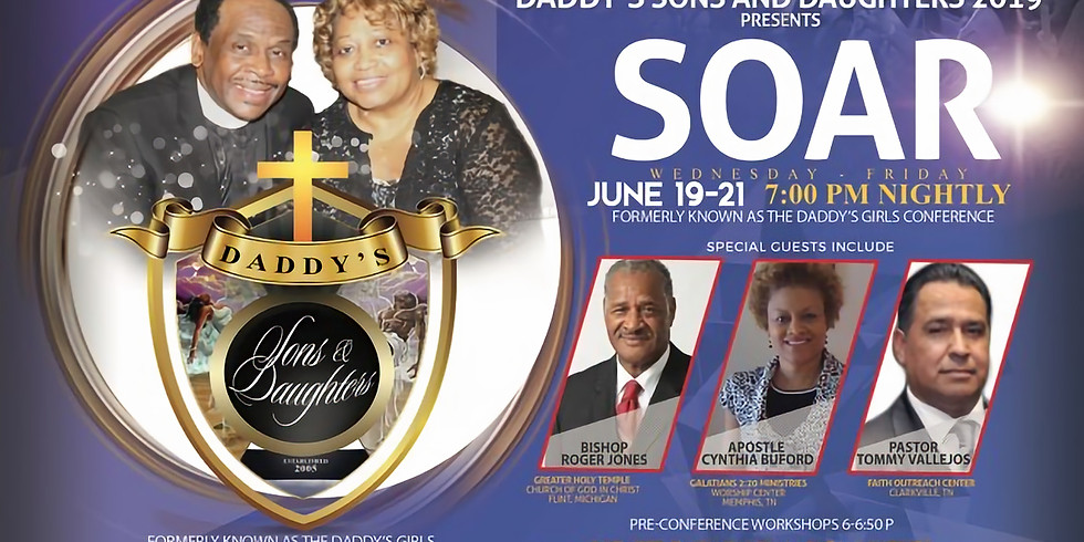 Daddy's Sons/Daughters Conference 2019: SOAR