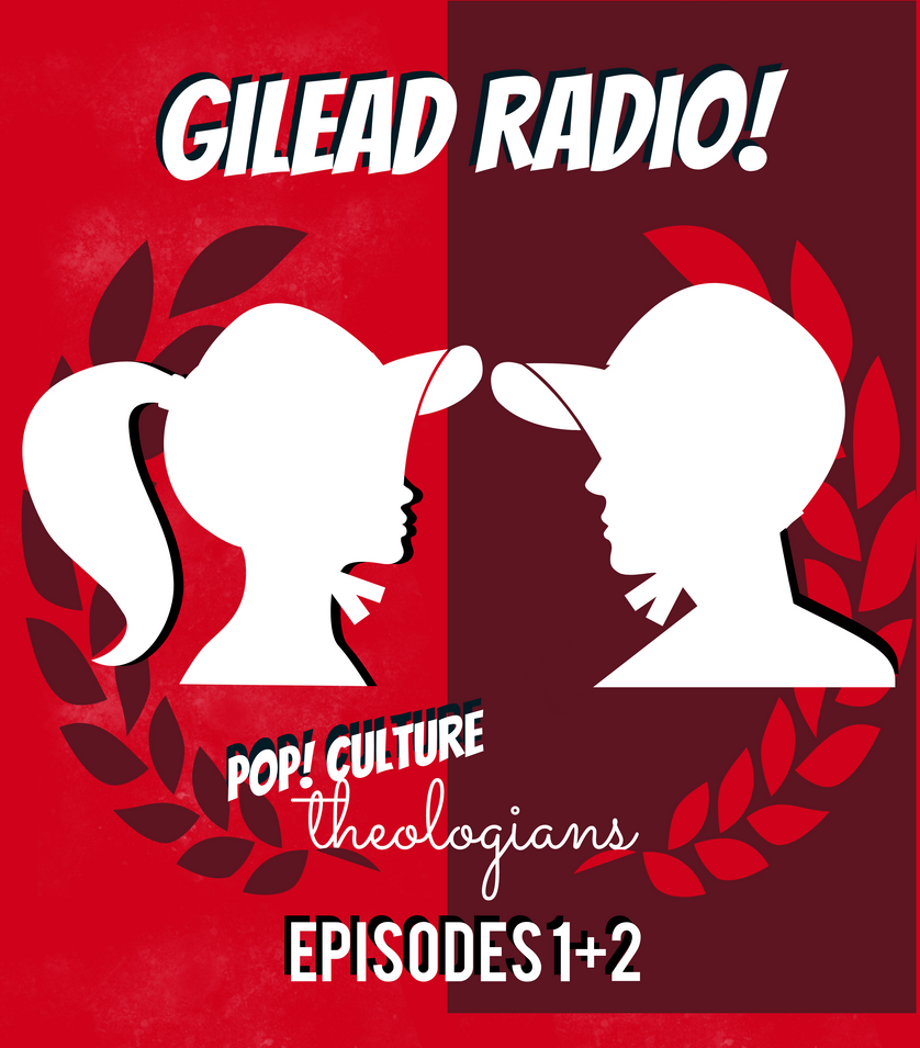 Pop! Culture Theologians: The Handmaid's Tale Episodes 1+2