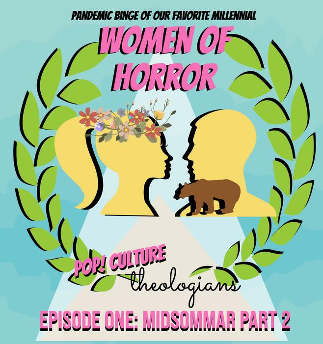 Millennial Women of Horror - Midsommar Part 2